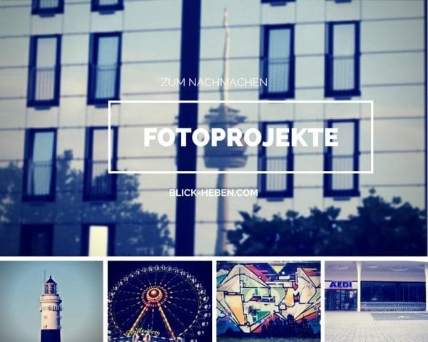Fotoprojekte Ideen